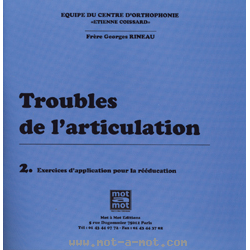Troubles de l'articulation n°2 - Exercices d'application pour la rééducation
