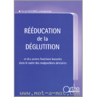 Rééducation de la déglutition