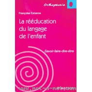 Rééducation du langage de l'enfant