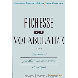 Richesse du vocabulaire - Tome 2