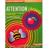 Attention j'écoute