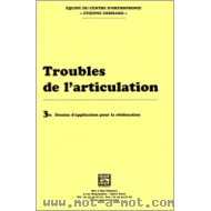 Troubles de l'articulation n°3 - Dessins d'application pour la rééducation