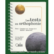 Les tests en orthophonie - Tome 1