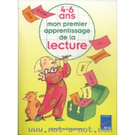 Mon premier apprentissage de la lecture 4-6 ans