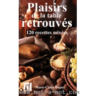Plaisirs de la table retrouvés
