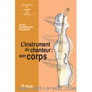 L'instrument du chanteur : son corps