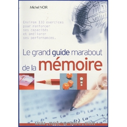 Le grand guide Marabout de la mémoire