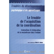 Le trouble de l'acquisition de la coordination