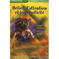 Déficit d'attention et hyperactivité