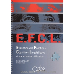 E.F.C.L. - Evaluation des Fonctions Cognitives Linguistiques