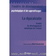 La dyscalculie - Trouble du développement numérique de l'enfant