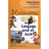 Historiettes 1 : Langage oral + Langage écrit