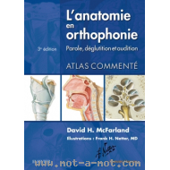 L'anatomie en orthophonie - 3ème édition