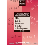 BELO - Batterie d'Evaluation de Lecture et d'Orthographe