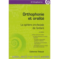 Orthophonie et oralité - La sphère oro-faciale de l'enfant
