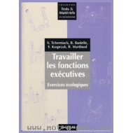 Travailler les fonctions exécutives - Exercices écologiques
