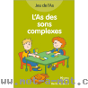 L'as des sons complexes