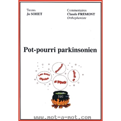 Pot-pourri parkinsonien
