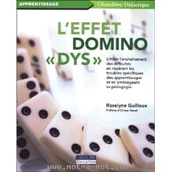 L'effet domino « dys »