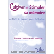Cultiver et stimuler sa mémoire - au travers des premières années du 21ème siècle.