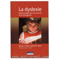 La dyslexie - Guide pratique pour les parents et les enseignants