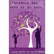 L'essence des sons et du sens