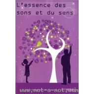 L'essence des sons et du sens - Coffret livre + CD