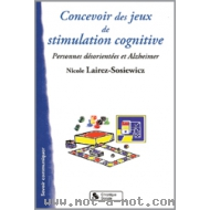 Concevoir des jeux de stimulation cognitive - Personnes désorientées et Alzheimer