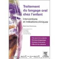 Traitement du langage oral chez l'enfant - Interventions et indications cliniques