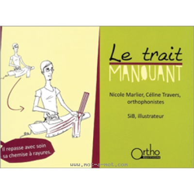Le trait manquant 1