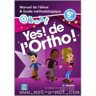 Oh Oh! Yes! de l'ortho!