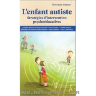 L'enfant autiste - Stratégies d'intervention psychoéducatives