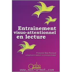 Entraînement visuo-attentionnel en lecture 1
