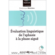 Évaluation linguistique de l'aphasie à la phase aiguë
