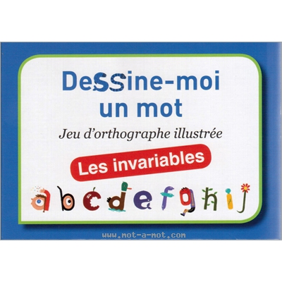 Dessine-moi un mot - Les invariables 1
