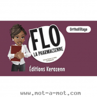 OrthoVillage - Flo la pharmacienne