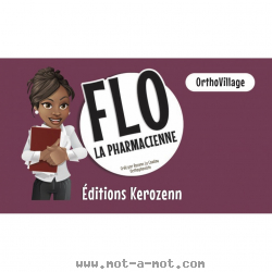 OrthoVillage - Flo la pharmacienne 1