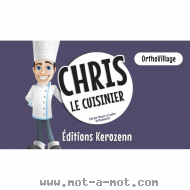 OrthoVillage - Chris le cuisinier