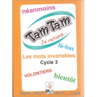 Tam Tam Je retiens... Les invariables - Cycle 3