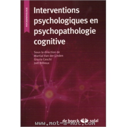Interventions psychologiques en psychopathologie cognitive