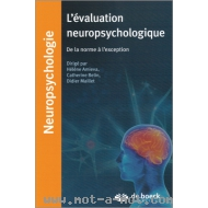 L'évaluation neuropsychologique - De la norme à l'exception