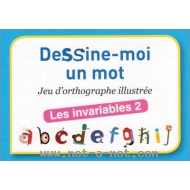 Dessine-moi un mot - Les invariables 2