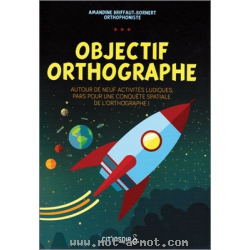 Objectif orthographe 1
