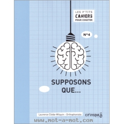 Supposons que... 1