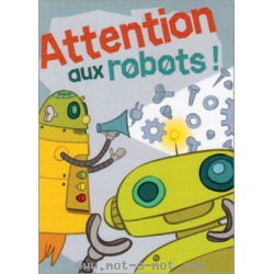 Attention aux robots ! 1
