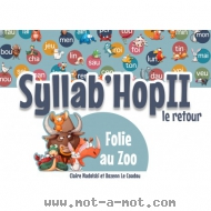 Syllab'Hop 2 - Folie au zoo