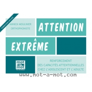 Attention extrême