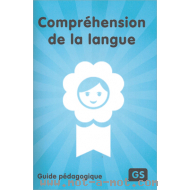 Guide Compréhension de la langue - GS