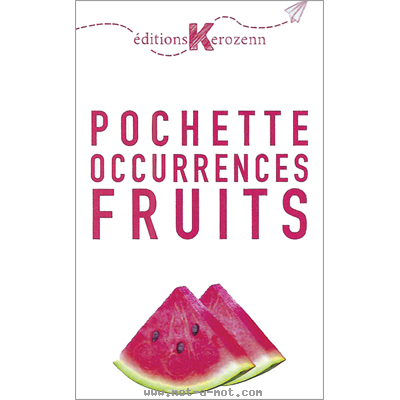 Pochette Occurrences Fruits 1